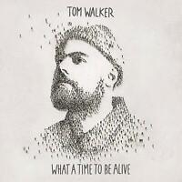 TOM WALKER - WHAT A TIME TO BE ALIVE   CD NEUF