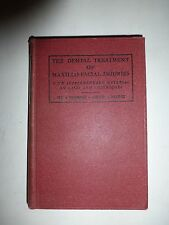 The Dental Treatment of Maxillo-Facial Injuries,W.Kelsey Fry,P.Rae Sheperd,HC195