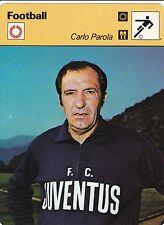 FOOTBALL carte joueur fiche photo CARLO PAROLA équipe JUVENTUS