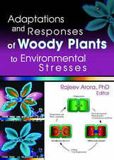 NEW Adaptations and Responses of Woody Plants to Environmental Stresses