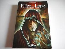 FILLES DE LUNE TOME 3 - LE TALISMAN DE MAXANDRE