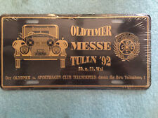 OLDTIMER PLATE FOR AUSTRIAN AUTO MEET 1992 MESSE TULLN   NEW IN PLASTIC WRAPPER