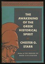 Chester G STARR / The Awakening of the Greek Historical Spirit 1st Edition 1968