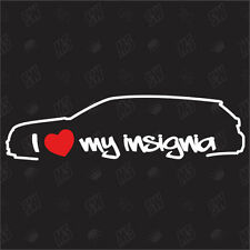 I love my Opel Insignia - Tuning Sticker, Decal, Car Fan Sticker