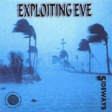 EXPLOITING EVE - SIDEWAYS NEW CD