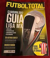 Futbol Total Mexican Magazine Clausura 2017 Guía Liga MX New. Mexican Soccer