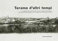 Teramo d'altri tempi - Damiani, Di Giacomo -Libro Nuovo in offerta!