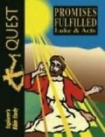 Bible Quest Promises Fulfilled Luke & Acts - Paperback - GOOD
