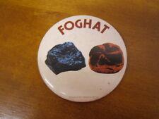 Vintage 1973 Dated Foghat Rock Tour Large Button ~ Great Piece!