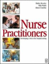 Nurse Practitioner: Developing the Role in Hospital Setting, 1e