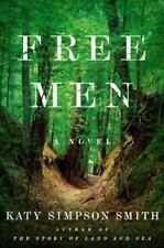 Free Men by Katy Simpson Smith (2016, Hardcover)