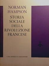 NORMAN HAMPSON STORIA SOCIALE DELLA RIVOLUZIONE FRANCESE IL SAGGIATORE 1964