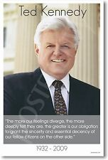 Senator Ted Kennedy 1932 - 2009 - Classroom Motivational New Poster