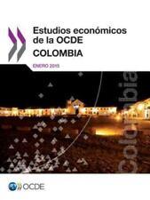Estudios Economicos de la Ocde : Colombia 2015 by Oecd (2015, Paperback)