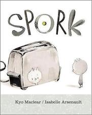 Spork, Maclear, Kyo, Excellent Book