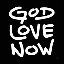 GOD LOVE NOW Conscious Decal Vinyl 4x4 inch Sticker Art