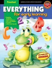 Everything for Early Learning, Grade Preschool by American Education Publishing