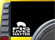 Pig Lives Matter Sticker k175 6 inch hog bacon rescue decal