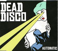 DEAD DISCO Automatic 2006 Four Track UK CD  NEW / SEALED  Fierce Panda ning190cd