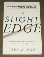 The Slight Edge by Jeff Olson Simple Disciplines to Massive Success & Happiness