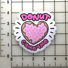 "Kim Chi Drag Race ""Donut Come for Me"" 4"" Wide Vinyl Decal Sticker BOGO"