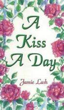 A Kiss a Day: 77 Days in the Love of God from the Song of Songs