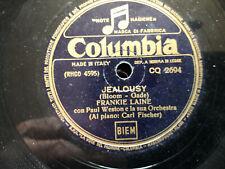 "78 giri -FRANKIE LANE "" FLAMENCO - JEALOUSY "" COLUMBIA CQ 2694 -   VG+"