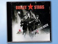 BULLET STARS Never Look Back CD Rock Metall Pop Balladen KULT Wet Records RAR