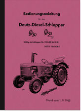 Deutz D 30 D30 S Bedienungsanleitung Handbuch Betriebsanleitung Diesel Schlepper