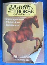 Classic Encyclopedia of the Horse by Dennis Magner (1988, Hardcover)