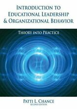Introduction to Educational Leadership and Organizational Behavior : Theory...