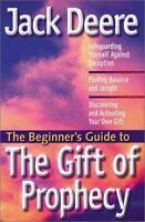 Beginner's Guide to the Gift of Prophecy Jack Deere FREE SHIPPING paperback deer