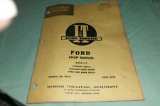 I&T FORD Fordson Dexta Super Dexta Ford 2000 Super Dexta Shop Manual