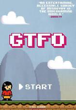 Gtfo, Good DVD, Leigh Alexander,Robin Hunicke,Jenny Haniver, Shannon Sun-Higgins
