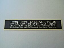 Dallas Stars 1998-1999 Stanley Cup Nameplate For A Hockey Jersey Case 1.5 X 8