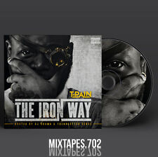 T-Pain - The Iron Way Mixtape (Full Art CD/Front/Back Cover) T Pain Stoicville