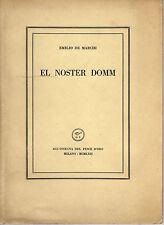 EMILIO DE MARCHI. EL NOSTER DOMM. ALL'INSEGNA DEL PESCE D'ORO 1957