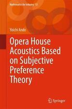 Mathematics for Industry Ser.: Opera House Acoustics Based on Subjective...