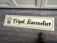 Tripel Karmeliet reclame alu beer sign new long model NO COMBINED SHIPPING