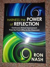Harness the Power of Reflection by Ron Nash 2011 by Corwin Press