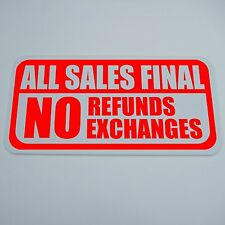 "PVC 6"" BY 12"" ALL SALES FINAL SIGN NO REFUNDS EXCHANGES CASHIER PAWN SHOP"