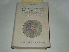 """MANUALI HOEPLI """"L'AMATORE DI MAIOLICHE E PORCELLANE ANNO 1962 BUONE CONDIZIONI"""