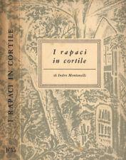 I rapaci in cortile Vol. III