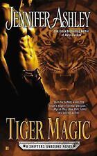 TIGER MAGIC BY JENNIFER ASHLEY SHIFTERS UNBOUND BOOK #5