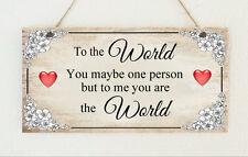 """Belle plaque fait main """"pour moi, vous êtes le monde"""" SIGNE cadeau amour"""