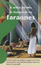 A orillas del Nilo en tiempos de los faraones (Spanish Edition) (Coleccion Altea