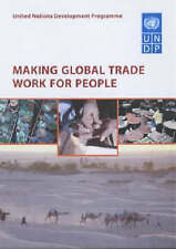 NEW Making Global Trade Work for People by Kamal Malhotra
