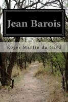 Jean Barois, Paperback by Du Gard, Roger Martin, Like New Used, Free shipping...