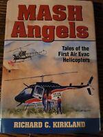 MASH ANGELS-AIR EVAC HELICOPTERS Richard C. Kirkland (d. 2019) Signed Book Korea
