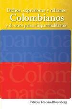 Dichos, Expresiones y Refranes Colombianos y de Otros Paises Hispanohablantes (P